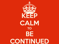 keep-calm-to-be-continued